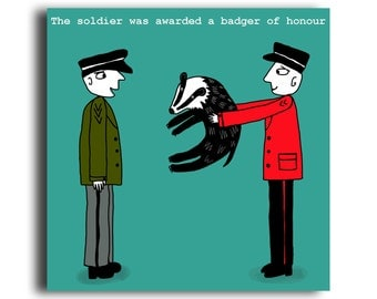 Humorous all occasion greeting card 'Badger Of Honour'