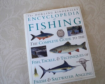 """Vintage Book Reference Book Fishing Book """"Encyclopedia of Fishing"""" 1994"""