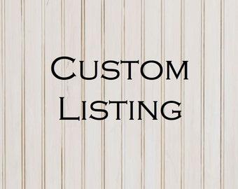 Custom Listing For Lisa