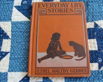 Vintage 1930s Childrens Book ... Everyday Life Stories .... Before Dick & Jane