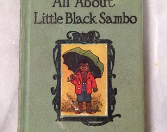 All About Little Black Sambo Book, 1930s, Vintage Black Americanan