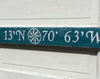 Latitude Longitude Custom Location Sign choose your color Nautical Beach Decor