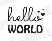 SVG DXF Commercial/Personal Use Hello World Baby Silhouette Cameo cut file