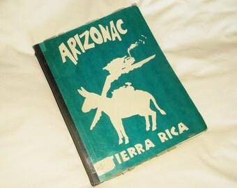 Vintage 1964 ARIZONAC Tierra Rica • Arizona History
