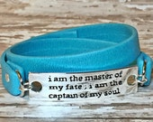 I Am the Master of my Fate; I Am the Captain of My Soul~ Turquoise Leather Double Wrap Bracelet