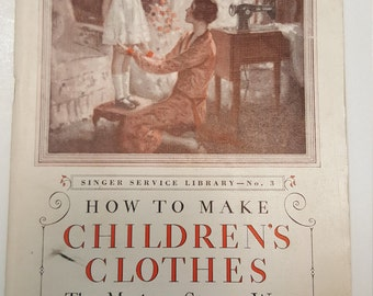 1920s How to make Children's clothes from Singer Instructional library. Vintage twenties design.