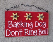 Free Shipping - Barking Dog Don't Ring Bell Sign with 3 Sunflowers(red) for home and office hanging sign