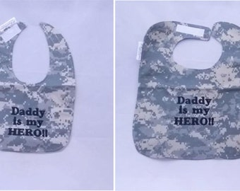 My Army Daddy is My Hero - Baby Bib - Small OR Large - FREE Shipping to U.S.