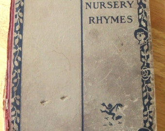 Mother Goose Nursery Rhymes Book, Antique Children's Book, Victorian Era Story Book, Mother Goose Poems, Children's Poetry Early 1900's