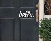 Hello Decal - Hello Decal Quote - Front Door Vinyl Wall Decal - Hello Decal - Hello Vinyl Decal - door sticker