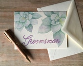 groomsman Note Card - Succulent Watercolor