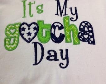 Adoption Shirt, Its My Gotcha Day