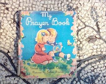 My Prayer Book by Margaret Clemens 1947 - Sweet
