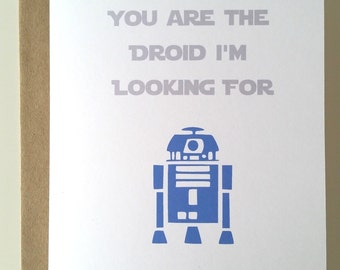 You are the Droid I'm Looking For - A7 Folded Blank Greeting Card - Star Wars Inspired
