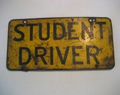 antique metal Student Driver sign