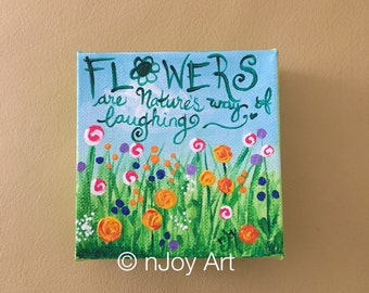 Mini painting, Flowers are Nature's way of Laughing, Daily Doodle 7/8/16