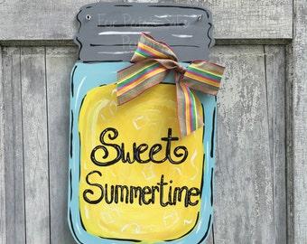 Summer door hanger, Sweet summertime sign, lemonade sign,  Mason jar, lemonade, door hanger