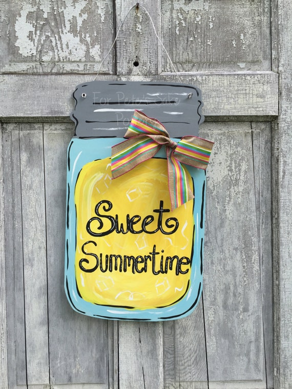 Summer door hanger, Sweet summertime sign, lemonade sign,  Mason jar, lemonade, door hanger