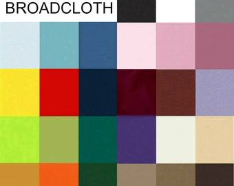 SALE - 100% Cotton BROADCLOTH - 27 Colors to Choose From - 1/2 yard 2.50 - 1 yard 4.25
