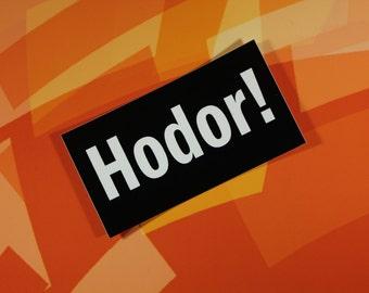 Hodor Game of Thrones mini vinyl sticker car laptop bike bumper guitar
