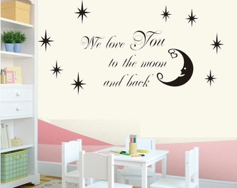 We love you to the moon and back stars----art Graphic Vinyl wall decals stickers home decor