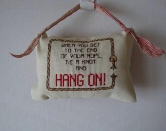 Small pillow, door knob pillow, shelf sitter pillow, encouragement pillow, statement pillow, cross stitched pillow