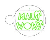 Custom coffee stencils for Mitchell York-MAUI WOWI