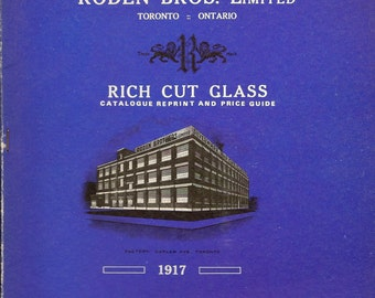 Roden Bros Rich Cut Glass Catalogue and Price Guide 1917 - 1974 Reprint Great Glass Reference Piece