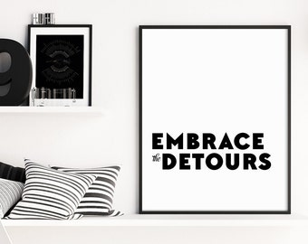 Embrace the Detours Travel Print, Inspirational Quote Print, Travel Print, Adventure Wall Art, Travel Quote, Motivational Office Decor