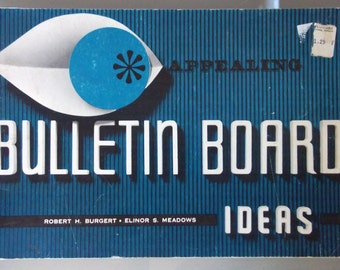 Appealing Bulletin Board Ideas, Vintage Book, Instruction Booklet, School Bulletin Board Designs and Tips, Illustrated Booklet