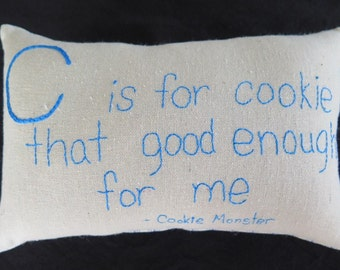 SALE - C is for Cookie - Hand Embroidered Nursery Pillow