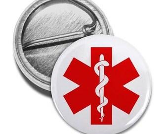 Red Medical Alert Symbol Medical Alert Pin Back Button (Choose Size)