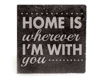 Coasters Set of 4 - black granite laser - 9929 Home is wherever I'm with you
