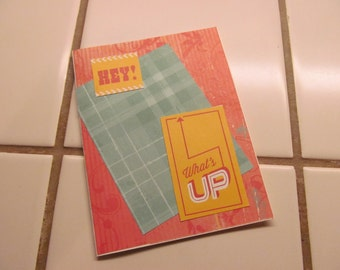 Hey! What's Up -- Greeting Card, Hello