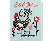 "Customized Chicken Coop Sign - 12"" x 18"",  this one says: S & E Palace fresh Eggs from Happy Chickens"