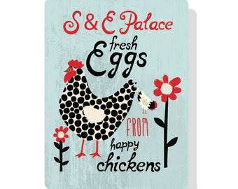 """Customized Chicken Coop Sign -9"""" x 12"""",  this one says: S & E Palace fresh Eggs from Happy Chickens"""