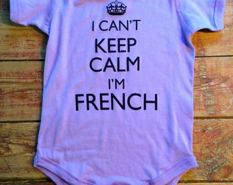 French Baby~france Baby~I cant keep calm I'm french~