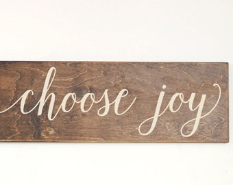 Choose Joy Wood Sign, Stained Wood Sign, Home Decor, Wood Stain Sign,  Art for Home, Choose Joy, Home Wall Decor, Wood Sign, Rustic Sign