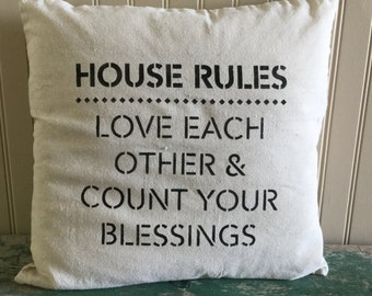 "18"" x 18"" stenciled pillow cover....HOUSE RULES"