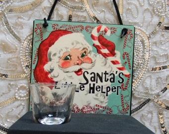 Santa's Little Helper Decorative Wall Decoupage Christmas Holiday Plaque Shot Glass Holder