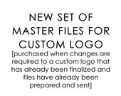 New/Updated Set of Master Logo Files for Custom Logo or Multiple Version of Custom Logo
