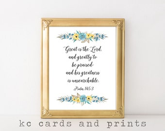 Great is the Lord Scripture Print Psalm 145:3 Bible Verse Art Print Scripture Art Printable