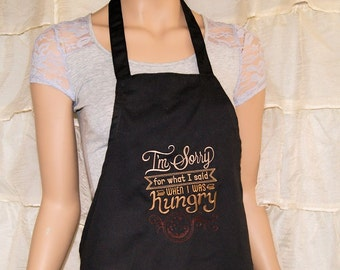 I'm sorry for what I said when I was hungry - Embroidered Black Apron MTCoffinz - Ready to Ship