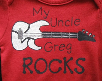 My Uncle Rocks , Guitar My Uncle Rocks,,Long Sleeve Onesie,Girl or Boy Bodysuit, Personalized with Uncle's Name