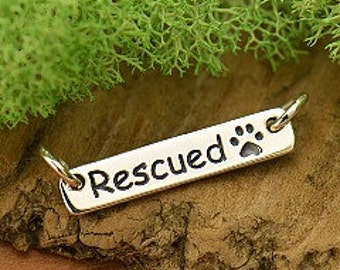 Sterling Silver Rescued Quote with Paw Print - cj1738, Puppy Charm, Dog Paw Charm, Pet Charms, Animal Lovers, Engraved Tag, Mans Best Friend