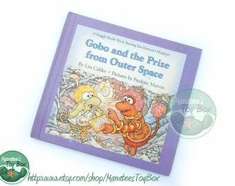 1980s Fraggle Rock Book: Gobo and the Prize from Outer Space