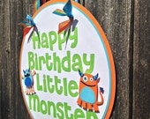 MADE TO ORDER Monster Door Hanging Sign for Birthday Party - Customize Your Way