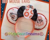 BB8 Droid Custom Star Wars Mouse Ears with Feltie!!