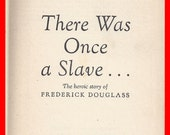 Slavery Vintage Book on Intolerance There Once Was A Slave by Shirley Graham  Story of Frederick Douglass