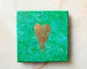 Golden heart -  gold leaf heart - acrylic painting -  home decoration - green, turquoise, blue - 14.5x14.5 cm